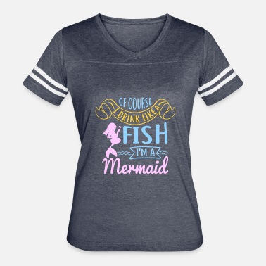 I Drink Like A Fish Drinking Drink like a fish Funny Alcohol Shirt - Women's Vintage Sport T-Shirt