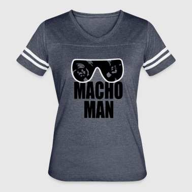 Macho Man - Women's Vintage Sport T-Shirt