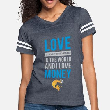 Cashkaa Clothing CashKaa: Love And Money - Women's Vintage Sport T-Shirt