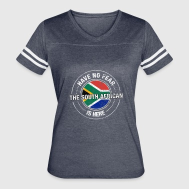 Have No Fear The South African Is Here Shirt - Women's Vintage Sport T-Shirt