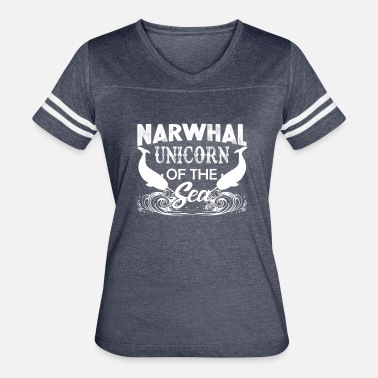 Narwhal Unicorn Of The Sea Narwhal Unicorn Of The Sea Shirt - Women's Vintage Sport T-Shirt