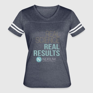 Real Science Real Results Nerium - Women's Vintage Sport T-Shirt
