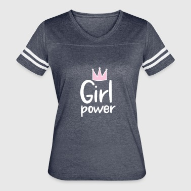 Girl Power, Powerful Woman - Women's Vintage Sport T-Shirt