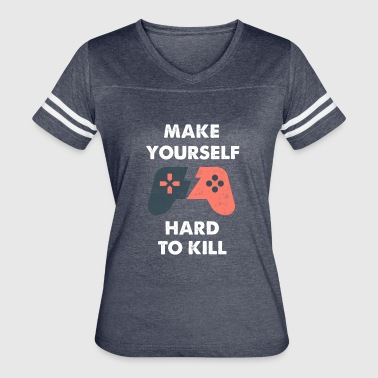 Kill Yourself Make Yourself Hard To Kill - Women's Vintage Sport T-Shirt
