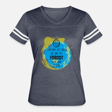 Your Mom Jokes Your Mom Just Called She Said You Forgot Your Game - Women's Vintage Sport T-Shirt