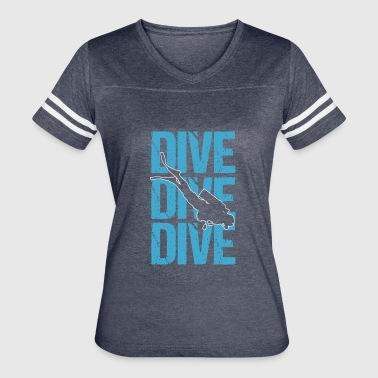 Dive Dive Dive SCUBA Diving - Women's Vintage Sport T-Shirt