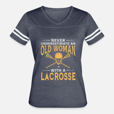 Lacrosse Coach Funny funny An Old Woman With A Lacrosse - Women's Vintage Sport T-Shirt