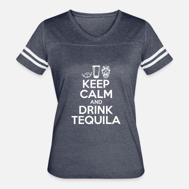 Day Dead Mexico Keep Calm And Drink Tequila Day Of The Dead Mexico - Women's Vintage Sport T-Shirt