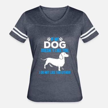 Dog Quotes dog dogs funny quote gift - Women's Vintage Sport T-Shirt