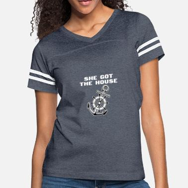 Boat House She Got The House Boat Anchor - Women's Vintage Sport T-Shirt