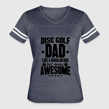 Disc Golf Clothes Disc Golf Dad - Women's Vintage Sport T-Shirt