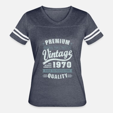 1970 Birthday Birthday 1970 Aged to perfection - Women's Vintage Sport T-Shirt