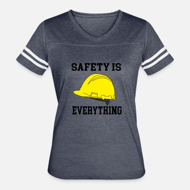 Safety Helmet safety is everything - Women's Vintage Sport T-Shirt
