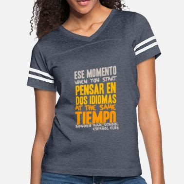 Espanol BONOBO HIGH SCHOOL ESPANOL CLUB - Women's Vintage Sport T-Shirt