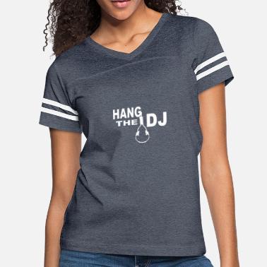 3f7a76ab1 Hang The Dj hang the dj - Women's Vintage Sport T-