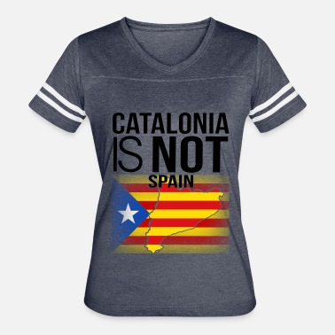 Independence Catalonia Is Not Spain - Women's Vintage Sport T-Shirt