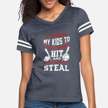 Softball I Teach My Kids To Hit and Steal Baseball Dad Shi - Women's Vintage Sport T-Shirt