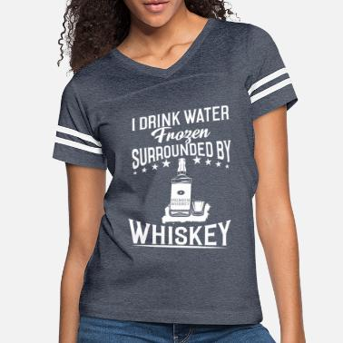 Whiskey whiskey - Women's Vintage Sport T-Shirt