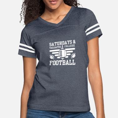 College Football Saturdays And Tailgates And College Football - Women's Vintage Sport T-Shirt