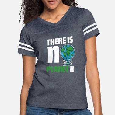 Vintage There Is No Planet B Frauen T-Shirt von Spreadshirt®