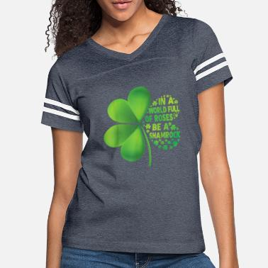 Rose In A World Full Of Rose Be A Shamrock Funny St - Women's Vintage Sport T-Shirt