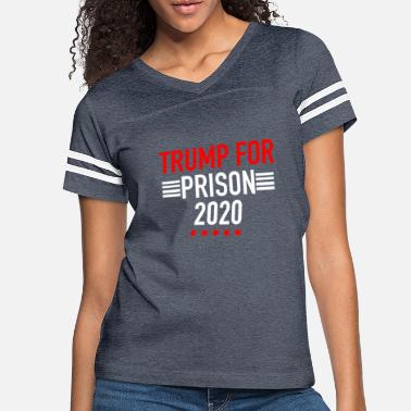 Prison Trump For Prison 2020 - Women's Vintage Sport T-Shirt