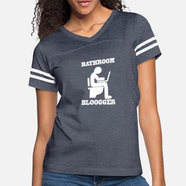 Bathroom BATHROOM BLOOGGER - Women's Vintage Sport T-Shirt