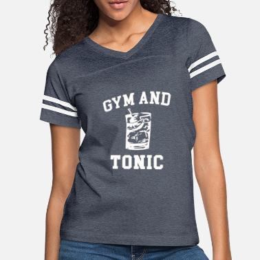 Tonic Gym and Tonic - Women's Vintage Sport T-Shirt