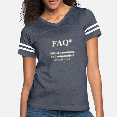 Asterisk FAQ* Real meaning of FAQ - Women's Vintage Sport T-Shirt
