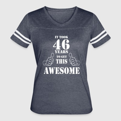 46th Birthday Get Awesome T Shirt Made in 1971 - Women's Vintage Sport T-Shirt