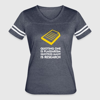 Plagiarism And Research - Women's Vintage Sport T-Shirt