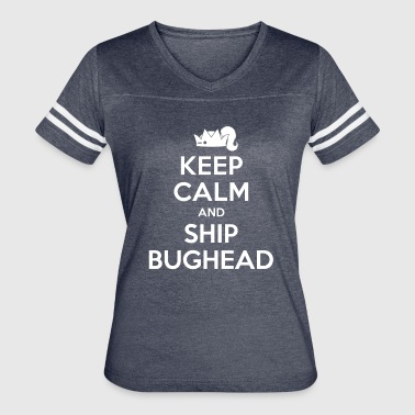 Riverdale - Keep Calm And Ship Bughead - Women's Vintage Sport T-Shirt