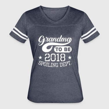 Grandma To Be 2018 Spoiling Dept - Women's Vintage Sport T-Shirt