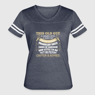 Old guy is armed with exceptional vocabulary skill - Women's Vintage Sport T-Shirt