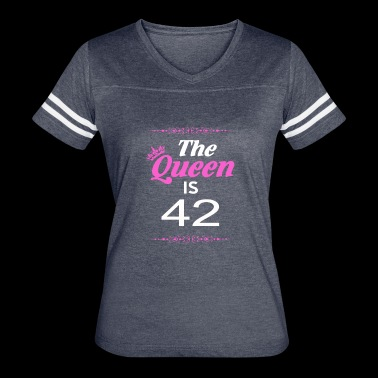 The Queen Is 42 - Women's Vintage Sport T-Shirt