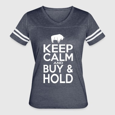 Keep Calm and Buy & Hold Tshirt Women | Men - Women's Vintage Sport T-Shirt