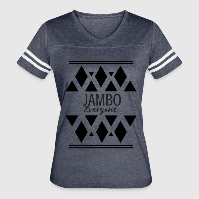 Jambo Everyone! - Women's Vintage Sport T-Shirt