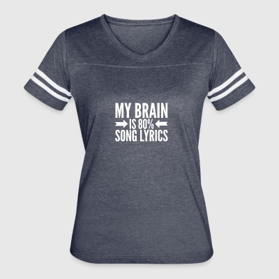 My brain is 80% song lyrics - Women's Vintage Sport T-Shirt