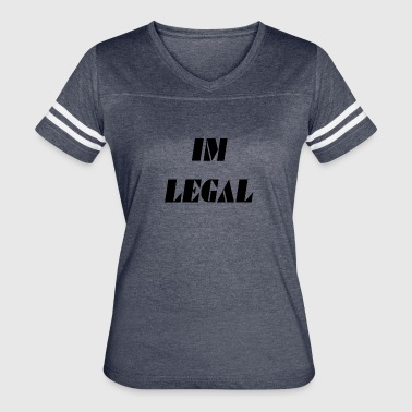 im legal - Women's Vintage Sport T-Shirt