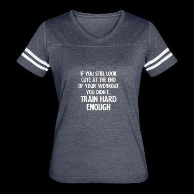 Train Hard cool shirt, geek hoodie,awesome tank - Women's Vintage Sport T-Shirt