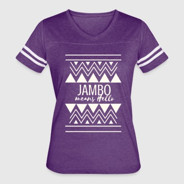 Hello Africa Jambo means Hello - Women's Vintage Sport T-Shirt