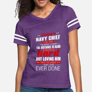Loving A Navy Chief Is Not Hard Navy Chief - Women's Vintage Sport T-Shirt