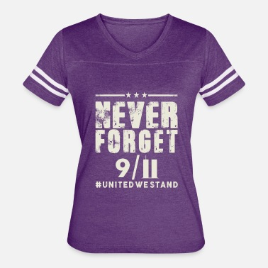 9-11 Attacks 9 11 never forget - Women's Vintage Sport T-Shirt