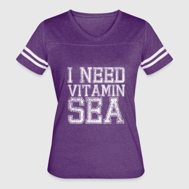 I need Vitamin Sea - Women's Vintage Sport T-Shirt