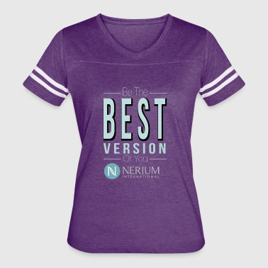 Be The Best Version Of You Nerium - Women's Vintage Sport T-Shirt
