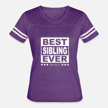 Siblings Best Best Sibling Ever Tee Shirt For Siblings - Women's Vintage Sport T-Shirt