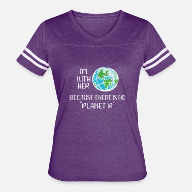 Planet B Save the Planet No Planet B - Women's Vintage Sport T-Shirt
