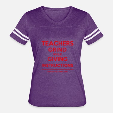 The Grind This Is How Grind - Teachers Grind Red - Women's Vintage Sport T-Shirt
