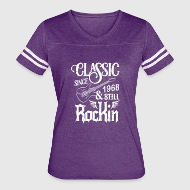 Classic Since 1968 And Still Rockin - Women's Vintage Sport T-Shirt