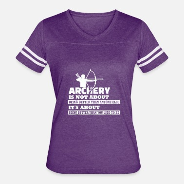 Archery Sayings Archery T Shirt Funny Sayings For Archery Shirt Ar - Women's Vintage Sport T-Shirt